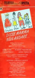 DISSE MAMMA NON ANDARE